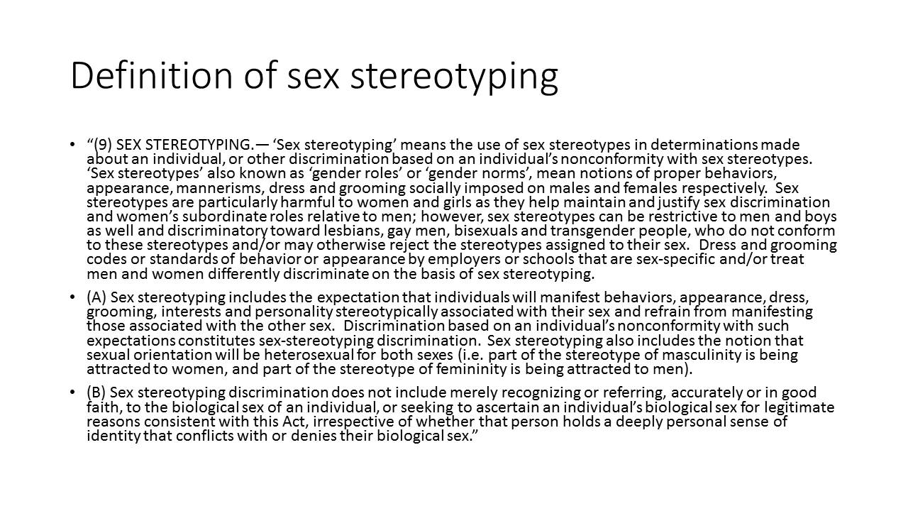 Definition of Sex Stereotyping