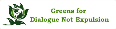 Greens for Dialogue Not Expulsion