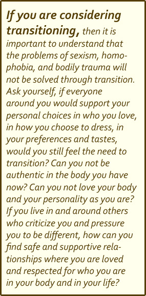 If you are considering transitioning...