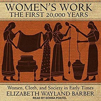 Women's Work: The First 20,0000 Years